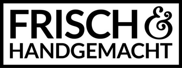 Frisch & Handgemacht