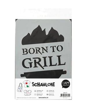 Schablone DIN A4, Born to Grill