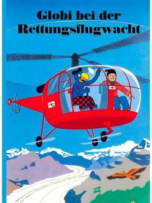 Globi au service de sauvetage aérien