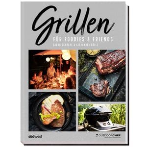 Grilling for Foodies&Friends
