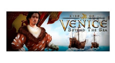 PC - Rise of Venice Beyond the Sea