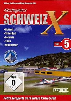 PC - Kleinflugplätze Schweiz X - Teil 5 (Add-On für FSX)