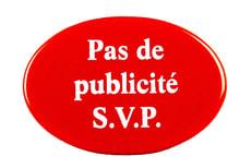 Panneau en émail Pas de publicité S.V.P.