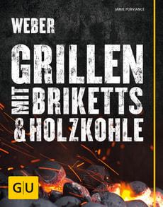 Kochbuch Grillen mit Briketts und Holzkohle
