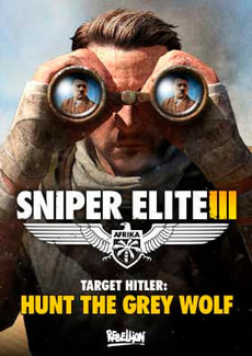 PC - Sniper Elite III, Target Hitler: Hunt the Grey Wolf