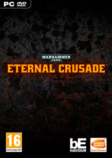PC - Warhammer 40'000: Eternal Crusade