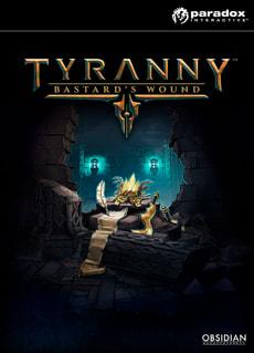 PC/Mac - Tyranny - Bastard's Wound