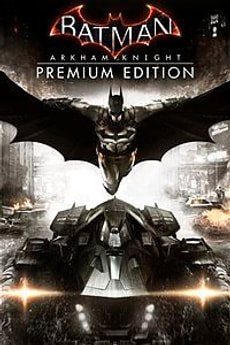PC - Batman: Arkham Knight Premium Edition