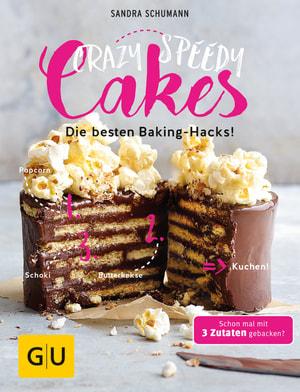 Crazy speedy Cakes - Die besten Baking Hacks