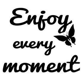 Reliefeinlagen Enjoy Every Moment 666545500000 Bild Nr. 1
