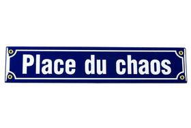 Emailschild Place du chaos 605078000000 Bild Nr. 1