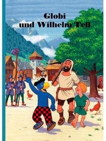 Globi e Guglielmo Tell Libro illustrato 785300159222 N. figura 1