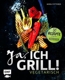 Ja, ich grill! - Vegetarisch Kochbuch 782490500000 Photo no. 1