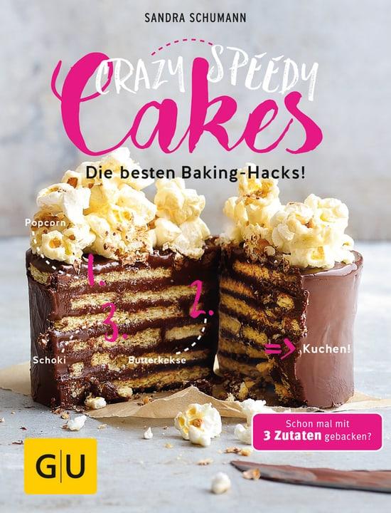 Crazy speedy Cakes - Die besten Baking Hacks Livre 393238100000 Photo no. 1