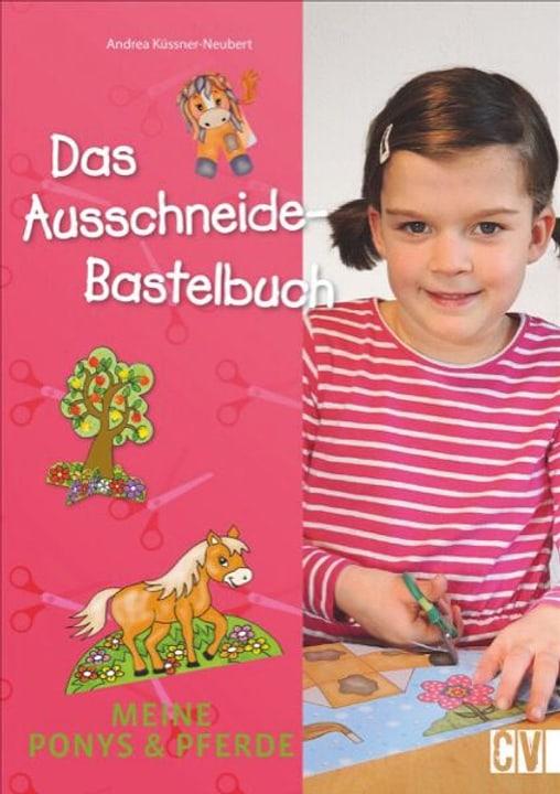 Ponys & Pferde Ausschneide Bastelbuch 782491300000 Photo no. 1