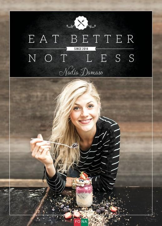 Eat Better Not Less Buch 393106900000 Bild Nr. 1