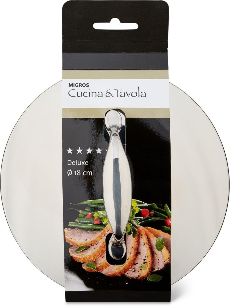 Cucina & Tavola DELUXE Couvercle 18cm
