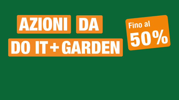 Azioni da Do it + Garden fino al 50%